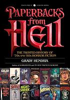 Paperbacks from Hell : the twisted history of '70s and '80s horror fiction