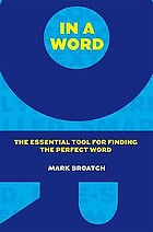 In a word : the essential tool for finding the perfect word