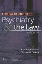Clinical handbook of psychiatry & the law