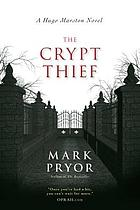 The crypt thief : a Hugo Marston novel