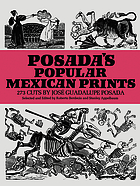 Posada's popular Mexican prints; 273 cuts,