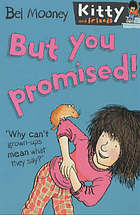 But you promised!. / 4.