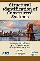 Structural identification of constructed systems : approaches, methods, and technologies for effective practice of St-Id