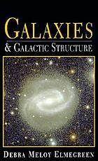 Galaxies and galactic structure