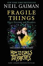 Fragile things : short fictions and wonders