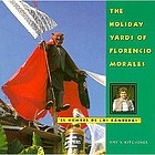 The holiday yards of Florencio Morales,