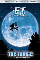 E.T., the extra-terrestrial : the movie
