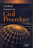 Global issues in civil procedure : cases and materials