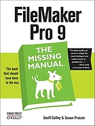 FileMaker Pro 9 : the missing manual