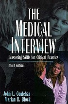 The medical interview : mastering skills for clinical practice