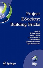 Project E-Society: Building Bricks : 6TH IFIP International Conference on e-Commerce, e-Business, and e-Government (13E 2006), October 11-13, 2006, Turku, Finland.