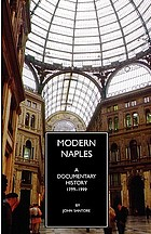 Modern Naples : a documentary history, 1799-1999