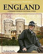 England : a primary source cultural guide