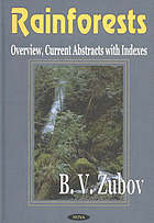 Rainforests : overview, current abstracts with indexes