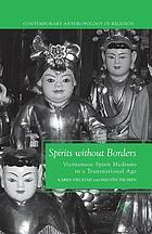 Spirits without borders : Vietnamese spirit mediums in a transnational age