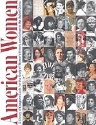 American women : a Library of Congress guide for the study of women's history and culture in the United States