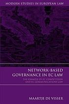 Network-based governance in EC law : the example of EC competition and EC communications law
