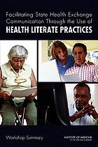 Facilitating state health exchange communication through the use of health literate practices : workshop summary