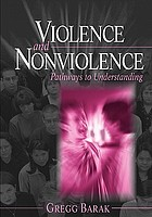 Violence and nonviolence : pathways to understanding