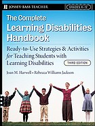 The complete learning disabilities handbook : ready-to-use strategies & activities for teaching students with learning disabilities.