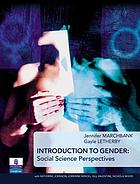 Introduction to gender : social science perspectives