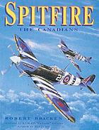 Spitfire : the Canadians