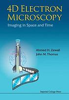 4D electron microscopy : imaging in space and time