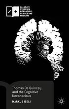 Thomas De Quincey and the cognitive unconscious