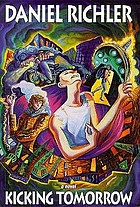 Kicking tomorrow : a novel