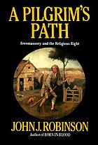 A Pilgrim's path : Freemasonry and the religious right