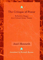 The critique of power : reflective stages in a critical social theory