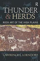 Thunder and herds : rock art of the High Plains