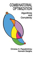 Combinatorial optimization : algorithms and complexity