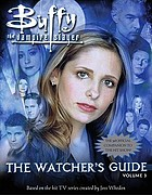 Buffy the vampire slayer : the watcher's guide. Vol. 3