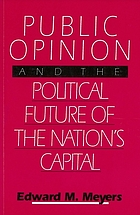 Public opinion and the political future of the Nation's Capital