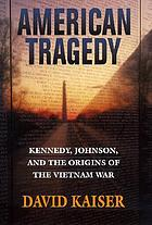 Johnson, and the origins of the Johnson, and the origins of the Vietnam War