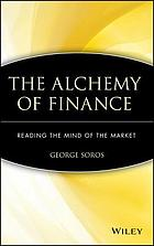 The alchemy of finance : reading the mind of the market