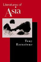 Literatures of Asia : from antiquity to the present