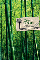 Green careers : choosing work for a sustainable future