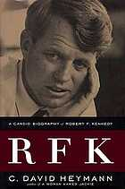 RFK : a candid biography of Robert F. Kennedy