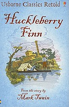 Huckleberry Finn : from a story by Mark Twain