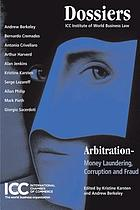 Arbitration : money laundering, corruption and fraud