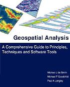 Geospatial analysis : a comprehensive guide to principles, techniques and software tools