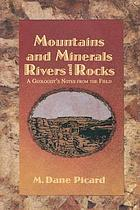 Mountains and Minerals/Rivers and Rocks : a Geologist's Notes from the Field