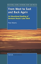 From West to East and back again : an educational reading of Hermann Hesse's later work