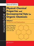 Handbook of physical-chemical properties and environmental fate for organic chemicals.