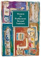 Women in parliament : beyond numbers