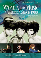 Women and music in America since 1900 : an encyclopedia