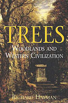 Trees : woodlands and Western civilization