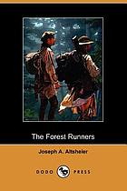 The forest runners : a story of the great War Trail in early Kentucky
